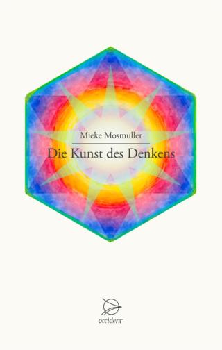 'Die Kunst des Denkens' Mieke Mosmuller (2016)