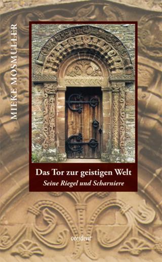 Das Tor zur geistigen Welt